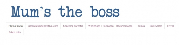 Blogs de Pais e Filhos - Mum's the Boss